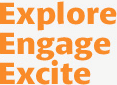 Explore Engage Excite